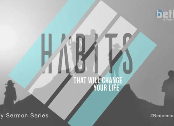 HABITS – Part 3 (Deliberate Success)
