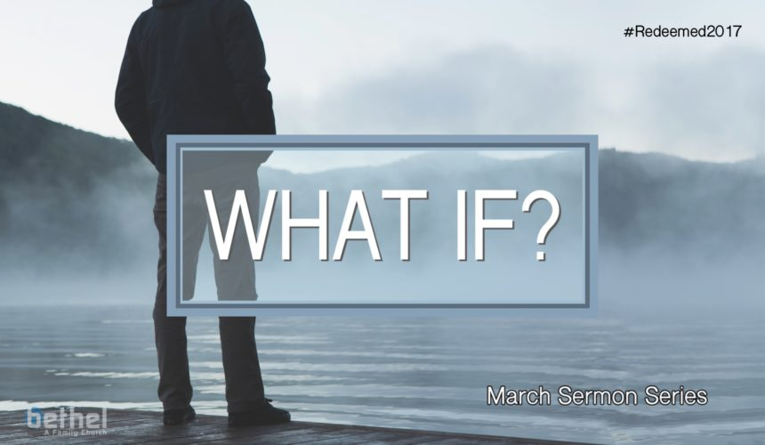 What If? – Part 3 (Religion vs Relationship)